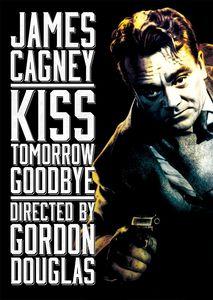 Kiss Tomorrow Goodbye
