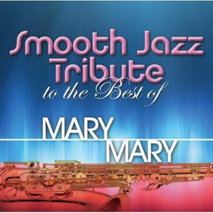 Smooth Jazz tribute to Mary Mary