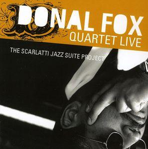 Donal Fox Quartet Live: The Scarlatti Jazz Suite P
