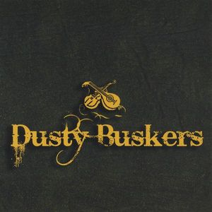 Life & Times of Dusty Buskers