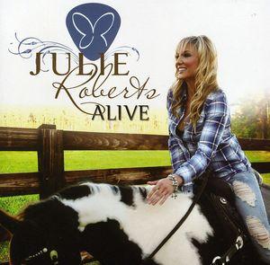 Julie Roberts Alive