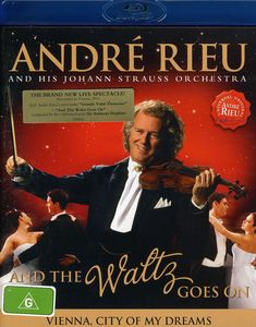 André Rieu: And the Waltz Goes On [Import]