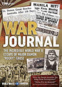 War Journal The Incredible World War II Escape of Major Damon RockyGause