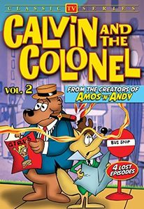 Calvin and the Colonel, Volume 2 (Lost Cartoon Classics)