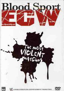 Blood Sport ECW: The Most Violent Matches