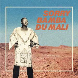 Du Mali , Sorry Bamba