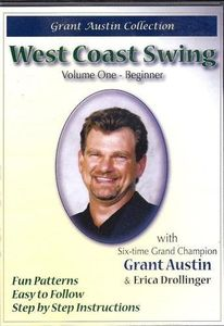 West Coast Swing With Grant Austin: Volume One, Beginner