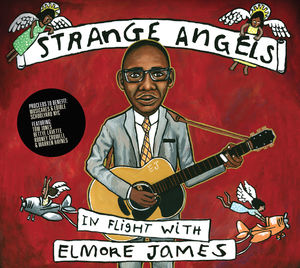 Strange Angels: In Flight with Elmore James , Various Artists