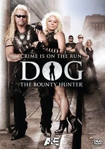 Dog the Bounty Hunter: Crime Is on the Run