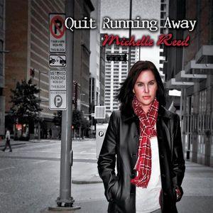 Quit Running Away