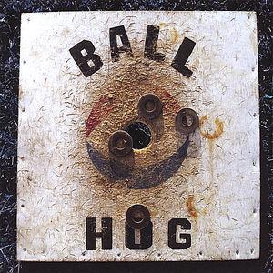 Ballhog!