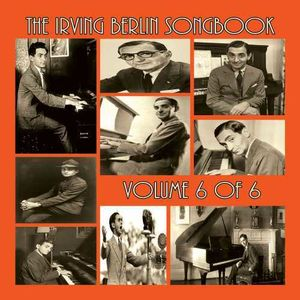 The Irving Berlin Songbook, Vol. 6