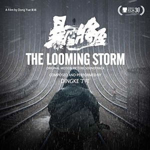 The Looming Storm (Original Motion Picture Soundtrack)