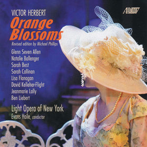 Victor Herbert: Orange Blossoms