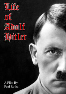 The Life of Adolf Hitler