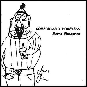 Comfortably Homeless