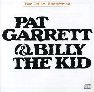 Pat Garrett & Billy the Kid (Original Soundtrack)