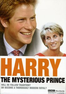 Royals Today: Harry - The Mysterious Prince