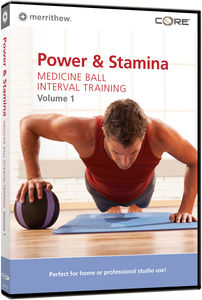 Power and Stamina: Medicine Ball Interval Training: Volume 1