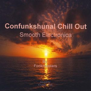 Confunkshunal Chill Out