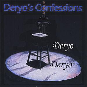 Deryo's Confessions