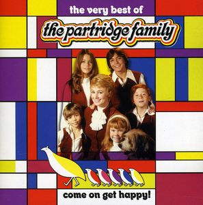 Come on Get Happy: Very Best of Partridge Family