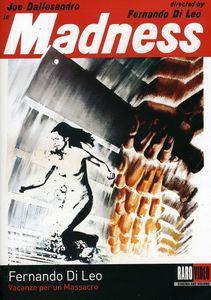 Madness (Vacanze per un Massacaro)