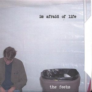 Im Afraid of Life