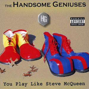 You Play Like Steve McQueen