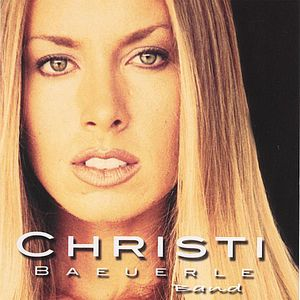 Christi Baeuerle Band