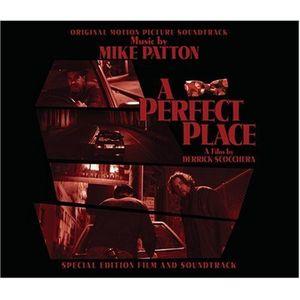 A Perfect Place (Original Motion Picture Soundtrack)