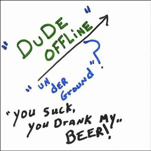 You Suck You Drank My Beer!