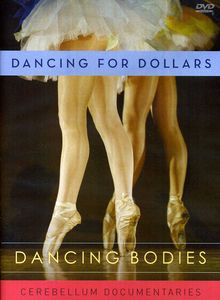 Dancing Bodies: Dancing for Dollars