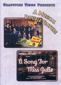 Big Show-Off (1945) /  Song for Miss Julie (1945)