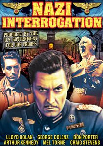 Nazi Interrogation /  The Nazis Strike
