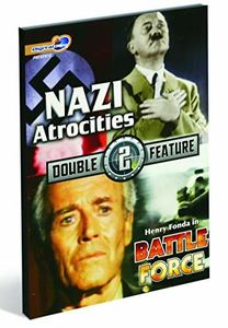 Nazi Atrocities/ Battle Force