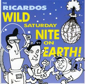 Wild Saturday Night on Earth