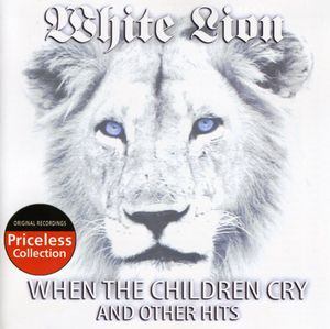 When the Children Cry and Other Hits