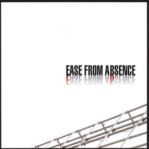 Ease from Absence EP