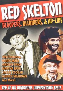 Red Skelton Bloopers: Blunders & Ad-libs