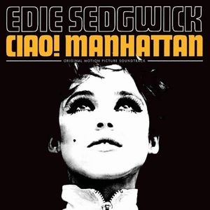 Ciao! Manhattan (original Soundtrack)