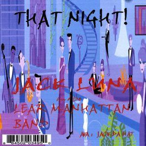 Jack Da Hat Luna/ Jack Luna : That Night!