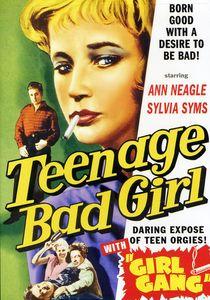 Teenage Bad Girl & Girl Gang