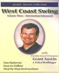 West Coast Swing With Grant Austin: Volume Three, Intermediate /  Advanced