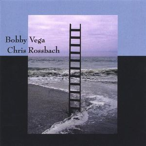 Bobby Vega & Chris Rossbach