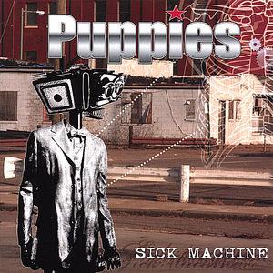 Sick Machine