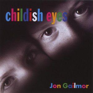 Childish Eyes