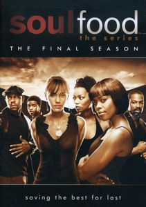 Soul Food: Series: Final Season