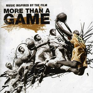 More Than a Game (Music Inspired by the Film )