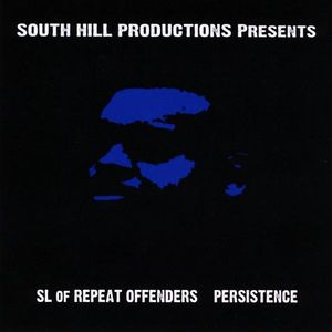 South Hill Productions Presents: SL of Repeat Offe
